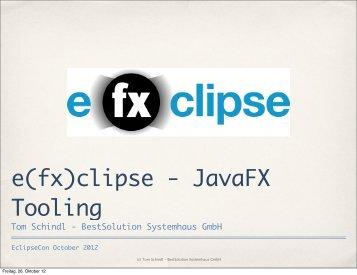 e(fx)clipse - JavaFX Tooling