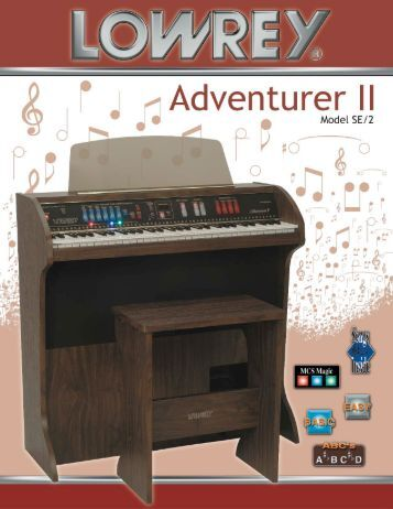 Page 1 Model SE/2 dventu rer | | Page 2 Easy Play is the Lowrey ...