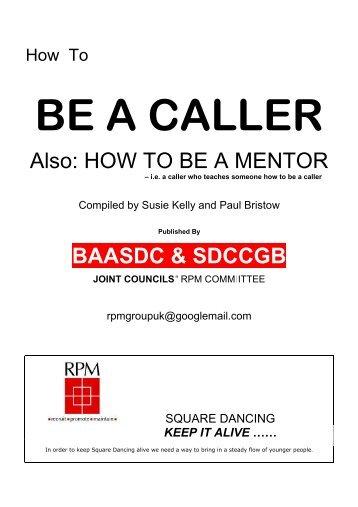 BE A CALLER