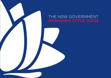 THE NSW GOVERNMENT BRANDING STYLE GUIDE