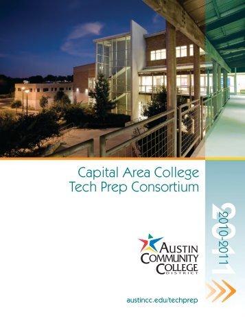 Capital Area College Tech Prep Consortium - Austin Community ...