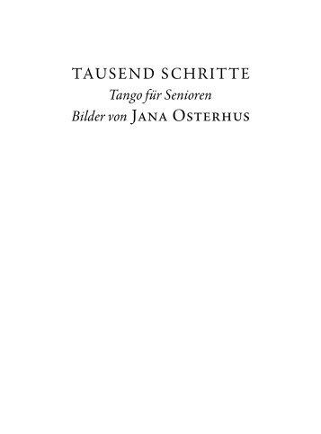 """Katalog """"Was wirklich wirklich ist - Tango für Senioren"""".pdf"""