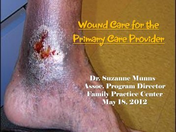Wound Care for the Primary Care Provider
