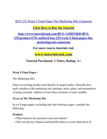 BUS 235 Week 5 Final Paper The Marketing Mix/ Tutorialrank