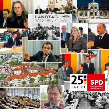 25 Jahre SPD-Landtagsfraktion Sachsen-Anhalt - eine kleine Zeitreise