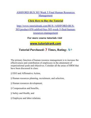 ASHFORD BUS 303 Week 5 Final Human Resources Management/ Tutorialrank