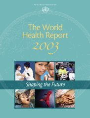 The World Health Report 2003(Shaping the Future)
