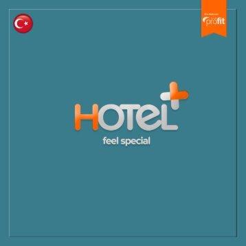 Hotel+ ile özel hisset