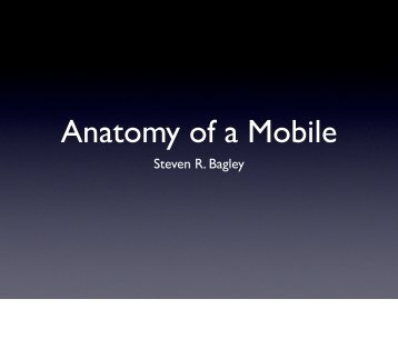 Anatomy of a Mobile