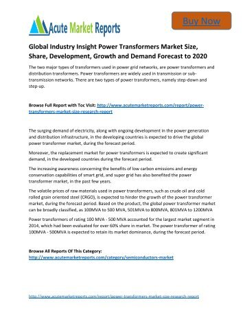 Global Industry Insight Power Transformers Market to 2020 Size, Industry Trends, Growth Prospects Till,: Acute Market Reports