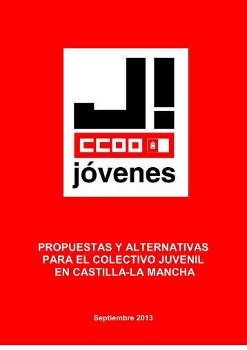 PROPUESTAS Y ALTERNATIVAS PARA EL COLECTIVO JUVENIL EN CASTILLA-LA MANCHA
