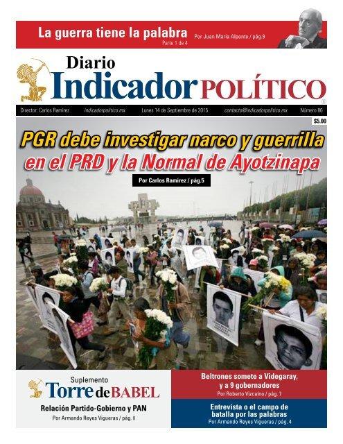 PGR debe investigar narco y guerrilla en el PRD y la Normal de Ayotzinapa