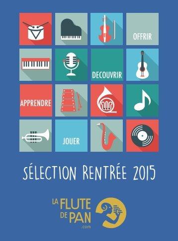 Sélection Rentrée 2015 par LA FLUTE DE PAN