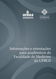 Informações e orientações para acadêmicos da Faculdade de Medicina da UFRGS