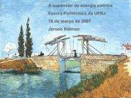 A expansão de energia elétrica Escola Politécnica ... - Kelman.com.br