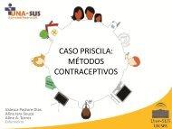 CASO PRISCILA MÉTODOS CONTRACEPTIVOS