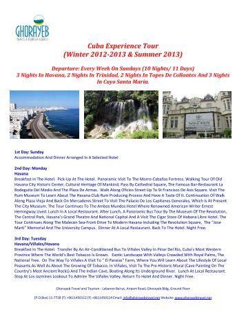 Cuba Experience Tour (Winter 2012-2013 & Summer 2013)