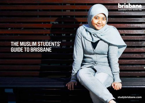 THE MUSLIM STUDENTS' GUIDE TO BRISBANE