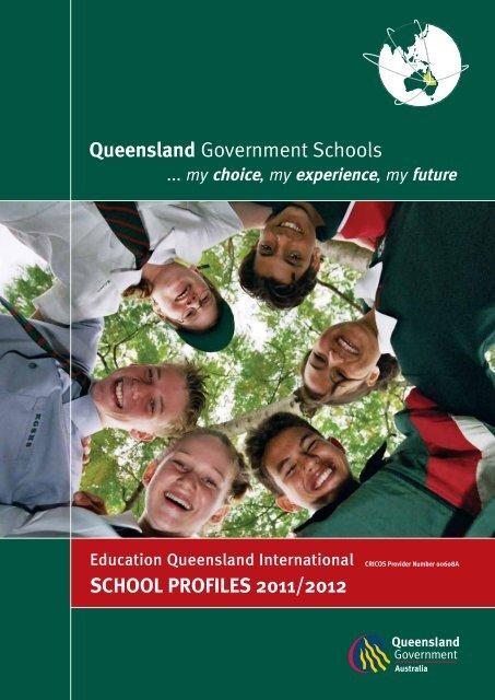 Queensland Government Schools SCHOOL PROFILES 2011/2012