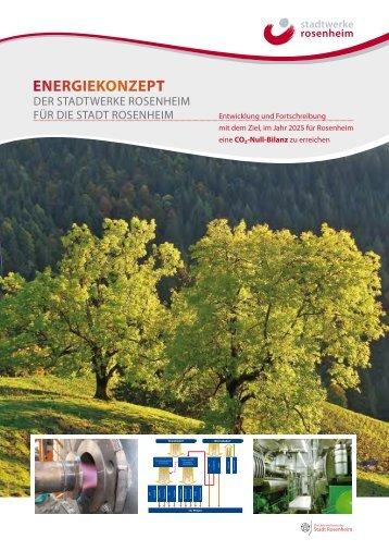 Energiekonzept 2025+ - Stadtwerke Rosenheim