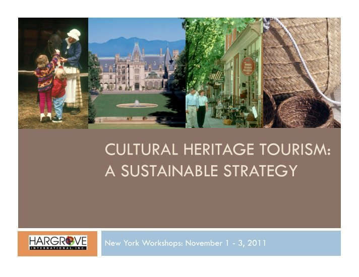 heritage in tourism Heritage tourism is one of the most rapidly growing tourism niches interest in cultural tourism, especially at world heritage sites (whss), has been growing all over the world.