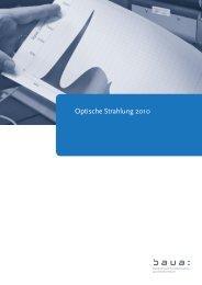 Optische Strahlung 2010 - Bundesanstalt für Arbeitsschutz und ...