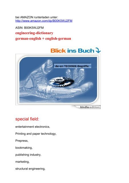 german-english dictionary: engineering drawing - metal technology - instrumentation and control - tooling equipment - industrial handling - drive engineering