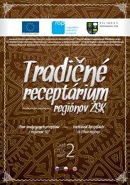 Tradičné receptárium regiónov v ŽSK, 2. časť - Žilinský samosprávny ...