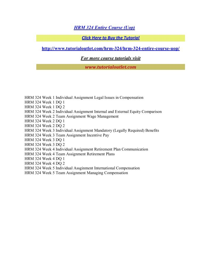 hrm324 total compansation wage management process The compensation management process has various sequential steps as shown organisation's overall strategy, though not a step of compensation management is the starting point in the total human resource management process including compensation management.