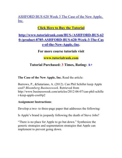 ASHFORD BUS 620 Week 3 The Case of the New Apple, Inc  / Tutorialrank