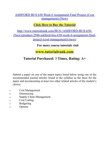 ASHFORD BUS 630 Week 6 Assignment Final Project (Cost management) (New)  / Tutorialrank