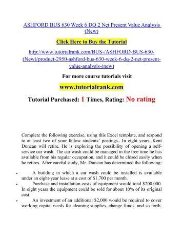 ASHFORD BUS 630 Week 6 DQ 2 Net Present Value Analysis (New)  / Tutorialrank