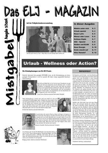 Urlaub - Wellness oder Action? - Evang. Landjugend in Bayern
