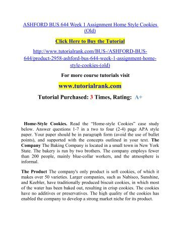 bus644 week four assignment Answer questions 1-7 in a two to four (2-4) page apa style paper your paper should be in paragraph form (avoid the use of bullet points), and supported with the concepts outlined in your text the company the baking company is located in a small town in new york state.