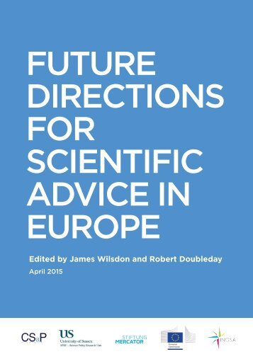 FUTURE DIRECTIONS FOR SCIENTIFIC ADVICE IN EUROPE