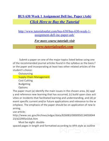 bus 630 week one assignment Bus 630 week 1 assignment case 2b mendel paper company in this case, you are provided information regarding selling prices and costs of several products offered by mendel paper company in addition, management has concerns about sales mix and rising costs.