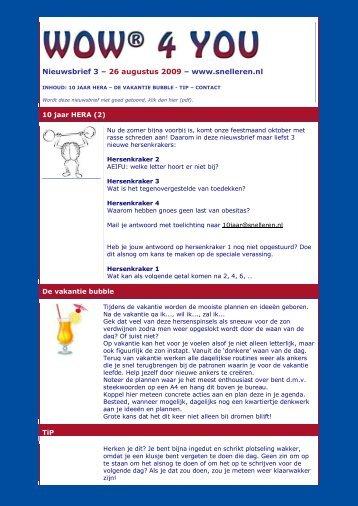 Nieuwsbrief 3 – 26 augustus 2009 – www.snelleren.nl - lq.sxills.nl