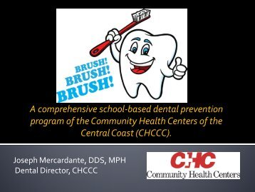 Brush! Brush! Brush! A comprehensive school based dental ...