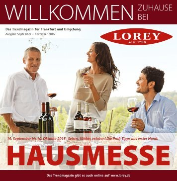 Lorey Trendmagazin für Frankfurt und Umgebung, Ausgabe Sept. - Nov. 2015