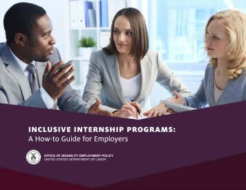 INCLUSIVE INTERNSHIP PROGRAMS A How-to Guide for Employers