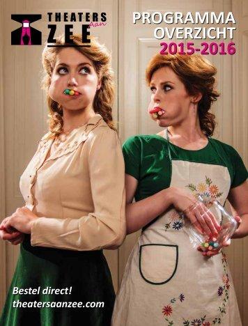 Theaterbrochure Theaters aan Zee 2015-2016