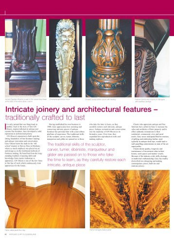 Intricate joinery and architectural features – traditionally crafted to last