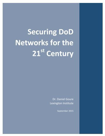 Securing DoD Networks for the 21 Century