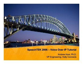 SpeechTEK 2006 – Voice Over IP Tutorial