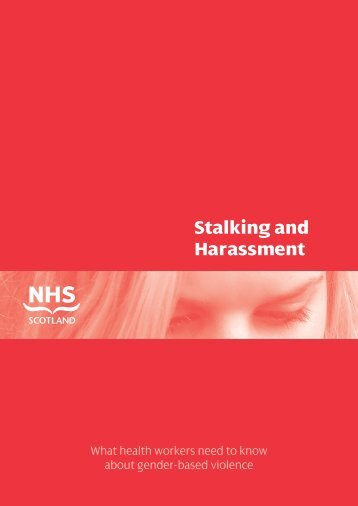 Stalking and Harassment