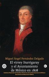 El virrey Iturrigaray y el Ayuntamiento de México en 1808