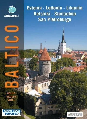 Estonia - Lettonia - Lituania Helsinki - Stoccolma San Pietroburgo