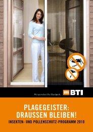 für Insektenschutz - BTI Befestigungstechnik GmbH & Co. KG