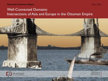 Well-Connected Domains Intersections of Asia and Europe in the Ottoman Empire