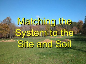 Matching the System to the Site and Soil